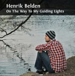 Henrik Belden - On The Way To My Guiding Lights (698677) Audio-CD Henrik Belden On The Way To My Guiding Lights